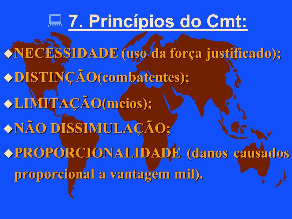 u 6.4. Movimentos e localizações(selecionar quando inevitável) u 6.5 Procura de vítimas u 6.6. Negociação(bandeira branca) u 6.7 Contatos não hostis c