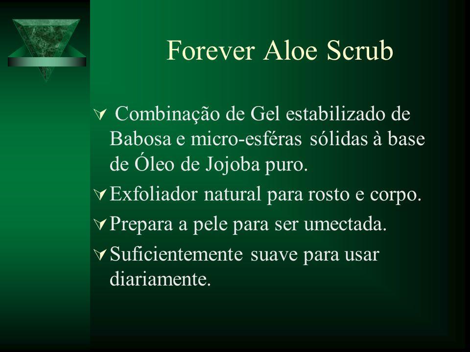 Forever Aloe Scrub Combinação de Gel estabilizado de Babosa e micro-esféras sólidas à base de Óleo de Jojoba puro. Exfoliador natural para rosto e cor