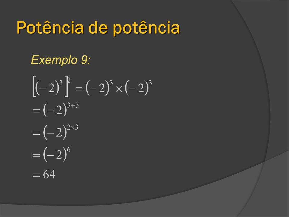 Potência de potência Exemplo 9: