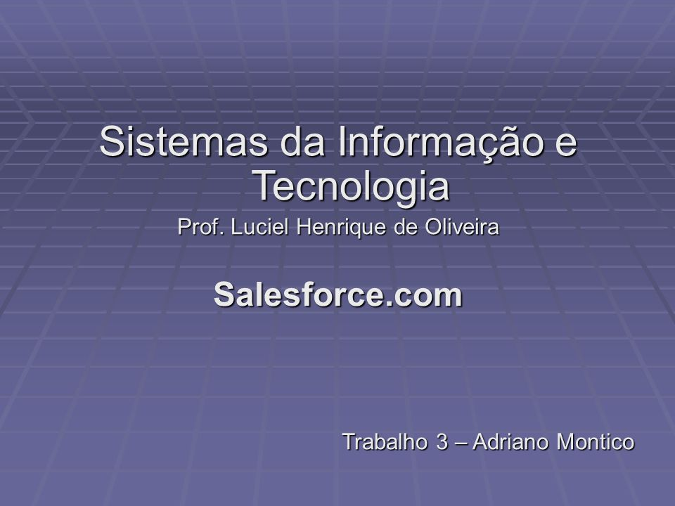 Sistemas da Informação e Tecnologia Prof.