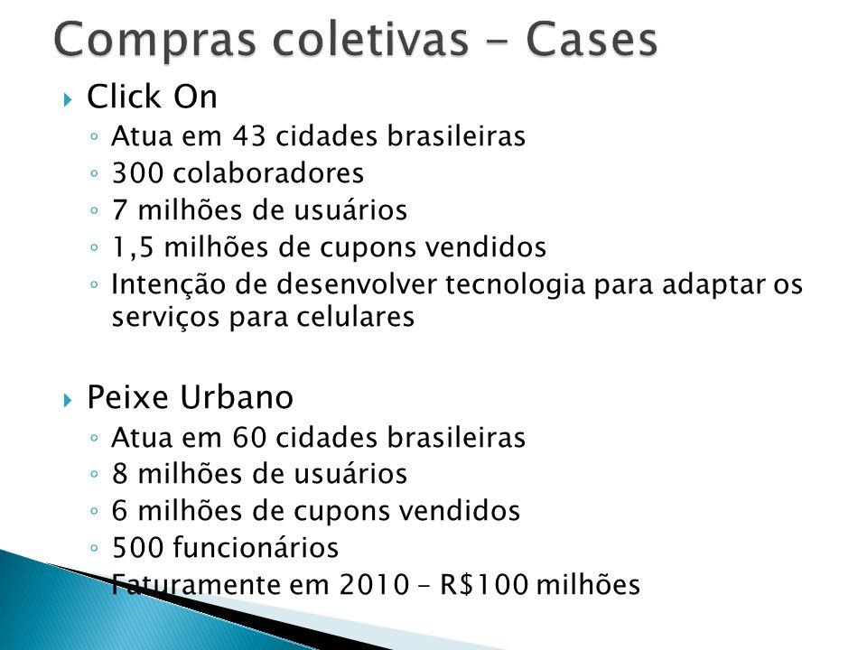 Click On Atua em 43 cidades brasileiras 300 colaboradores 7 milhões de usuários 1,5 milhões de cupons vendidos Intenção de desenvolver tecnologia para