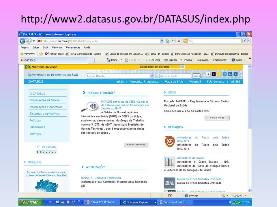 Esse Banco de Dados esta focado em controlar: Avaliar, regular ações de informatização do SUS, direcionadas à manutenção e ao desenvolvimento do sistema de informações em saúde e gestão do Ministerio da Saude.