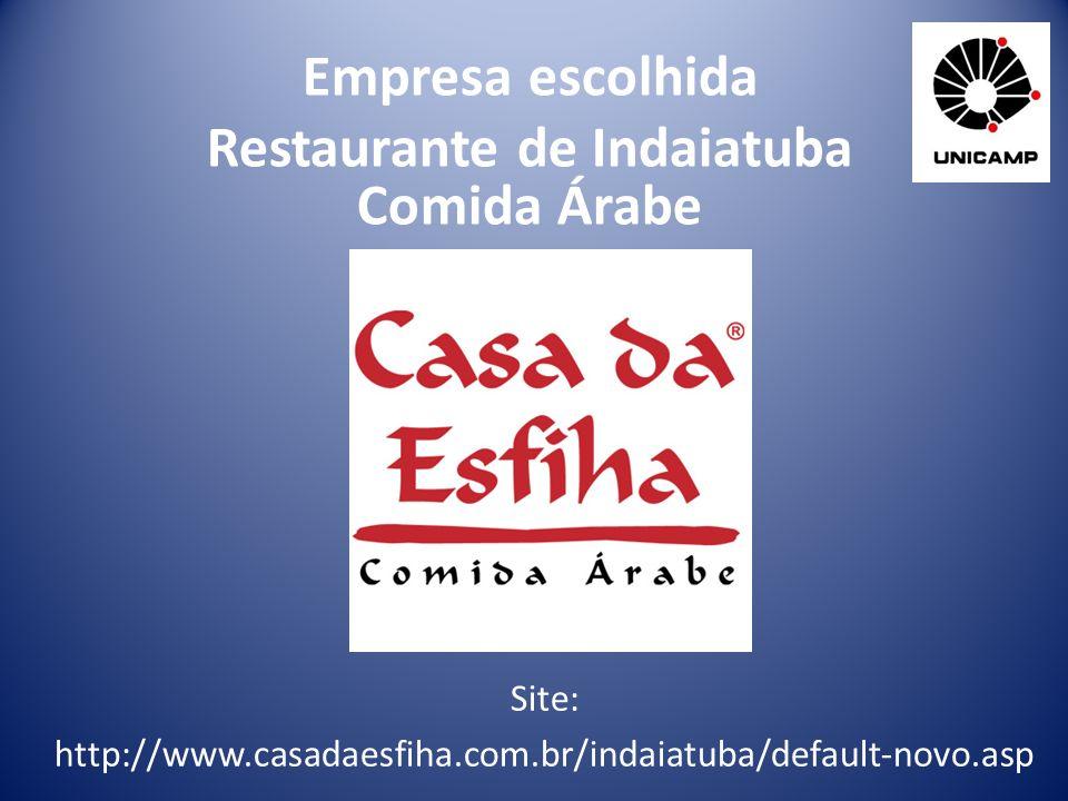 Empresa escolhida Restaurante de Indaiatuba Comida Árabe Site: http://www.casadaesfiha.com.br/indaiatuba/default-novo.asp