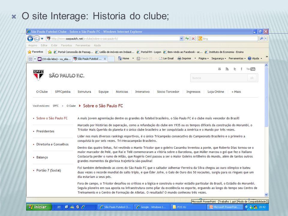 O site Interage: Historia do clube;