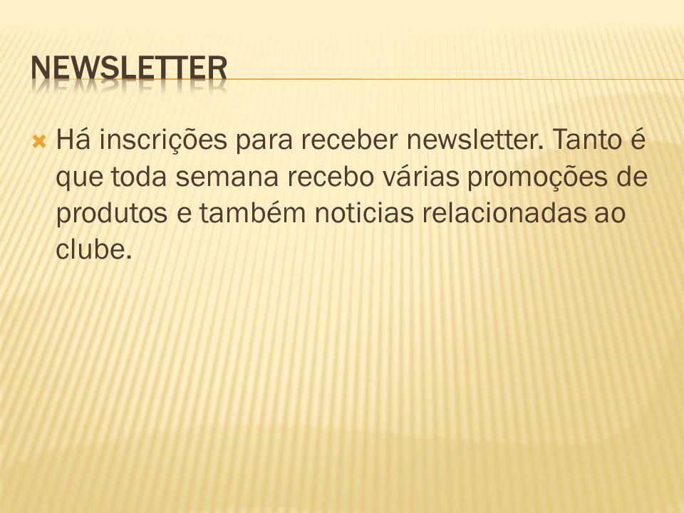 Há inscrições para receber newsletter.