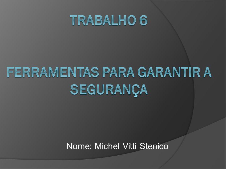 Nome: Michel Vitti Stenico