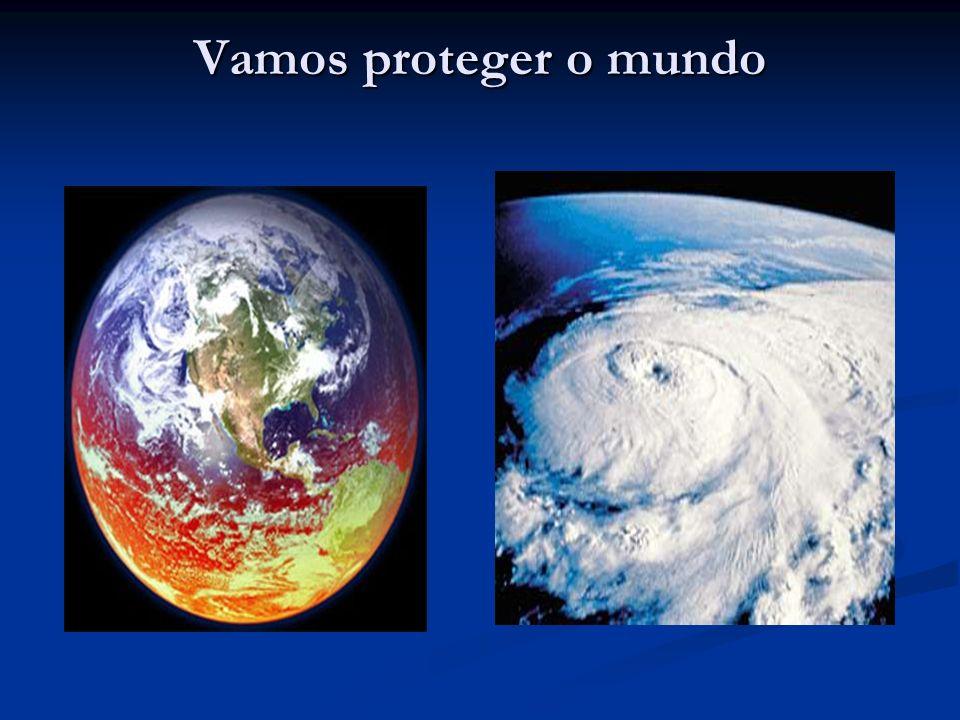 Vamos proteger o mundo