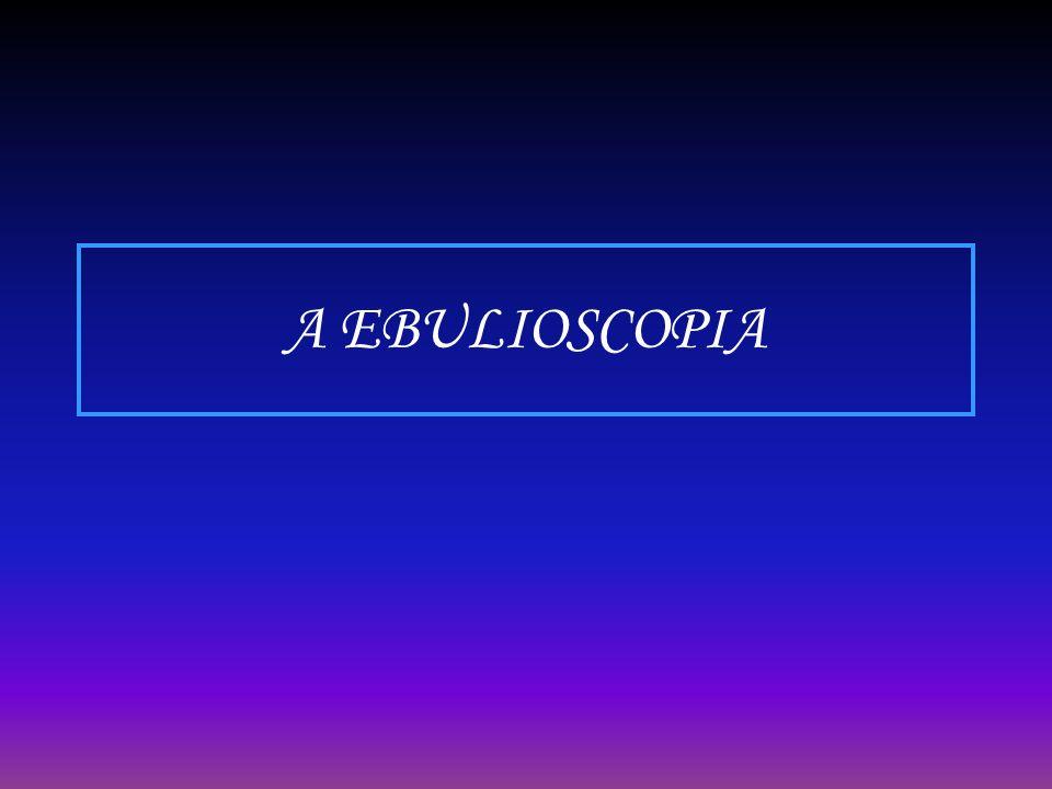 A EBULIOSCOPIA