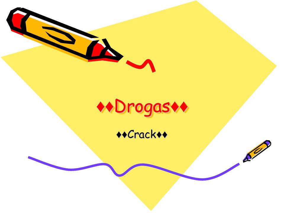 Drogas Drogas Crack Crack
