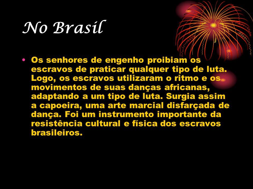 No Brasil A prática da capoeira ocorria em terreiros próximos às senzalas (galpões que serviam de dormitório para os escravos) e tinha como funções principais à manutenção da cultura, o alívio do estresse do trabalho e a manutenção da saúde física.