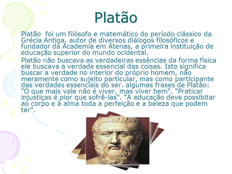 Platão Platão foi um filósofo e matemático do período clássico da Grécia Antiga, autor de diversos diálogos filosóficos e fundador da Academia em Atenas, a primeira instituição de educação superior do mundo ocidental.