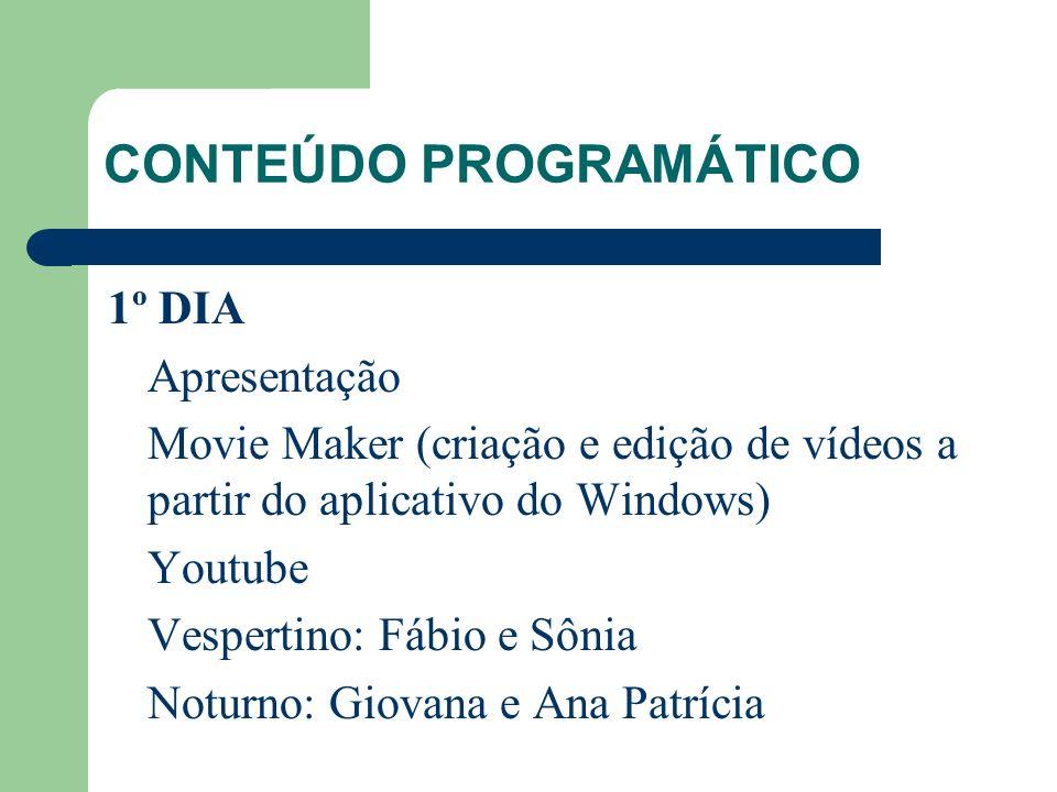 CONTEÚDO PROGRAMÁTICO 2º DIA PowerPoint (criação de slides a partir do aplicativo do Windows) Authorstream (publicação do slide na web) Vespertino: Fábio e Sônia Noturno: Gisele e Michele