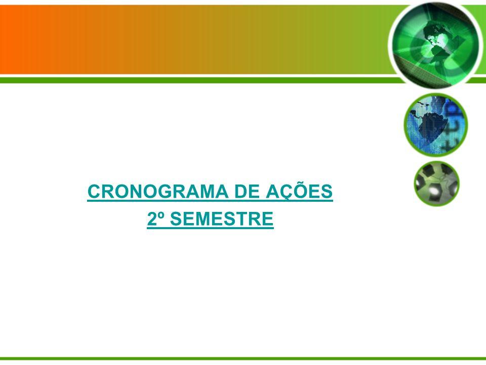 CRONOGRAMA DE AÇÕES 2º SEMESTRE