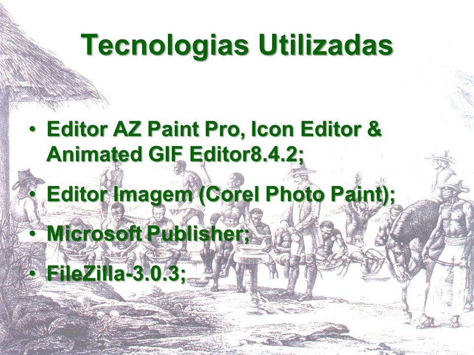 Tecnologias Utilizadas Editor AZ Paint Pro, Icon Editor & Animated GIF Editor8.4.2;Editor AZ Paint Pro, Icon Editor & Animated GIF Editor8.4.2; Editor
