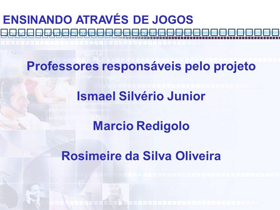 Turno de realização do projeto Matutino e Vespertino Público Alvo Professores do 1º ao 5º anos do EF ENSINANDO ATRAVÉS DE JOGOS