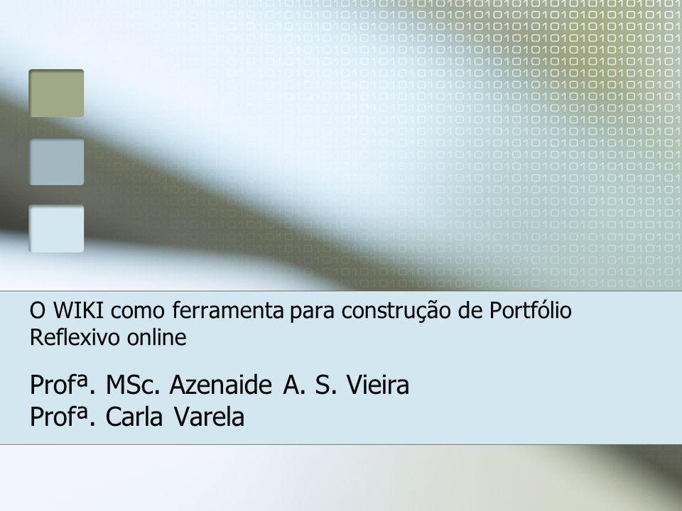 Azenaide (UEMS)/Carla (NTE) Alguns conceitos O que é PORTFÓLIO.