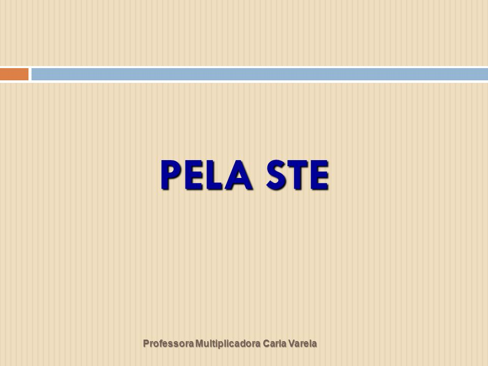 Professora Multiplicadora Carla Varela PELA STE