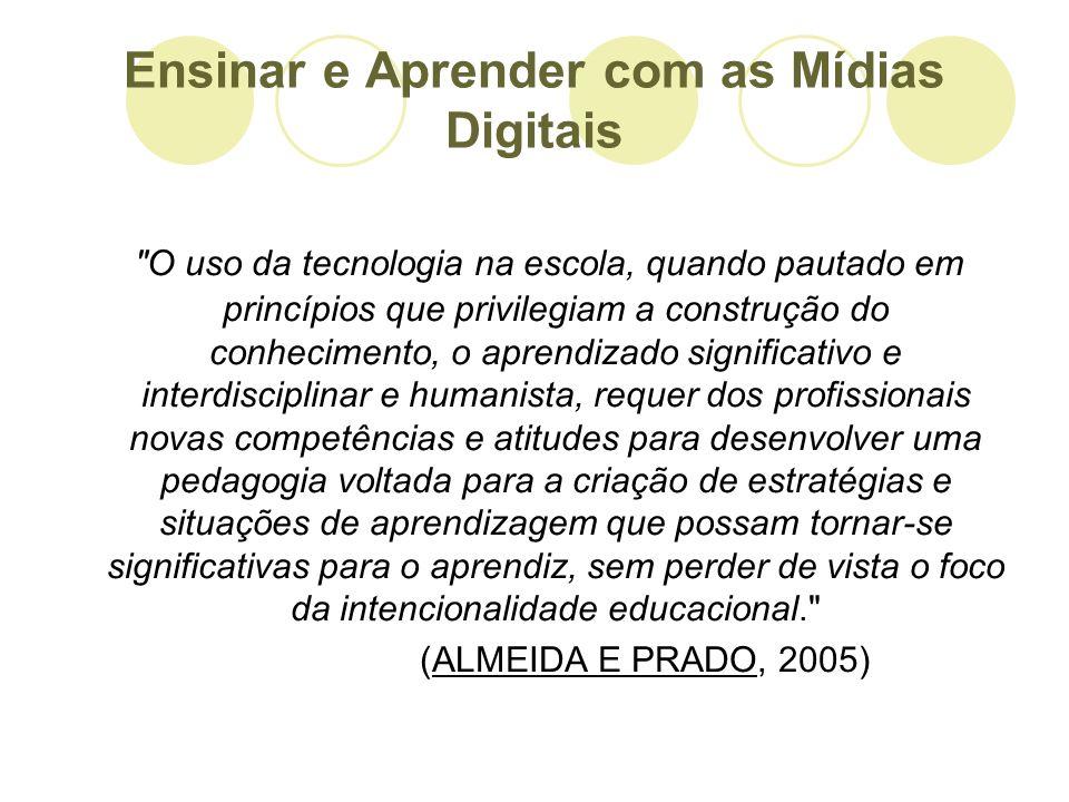 Ensinar e Aprender com as Mídias Digitais
