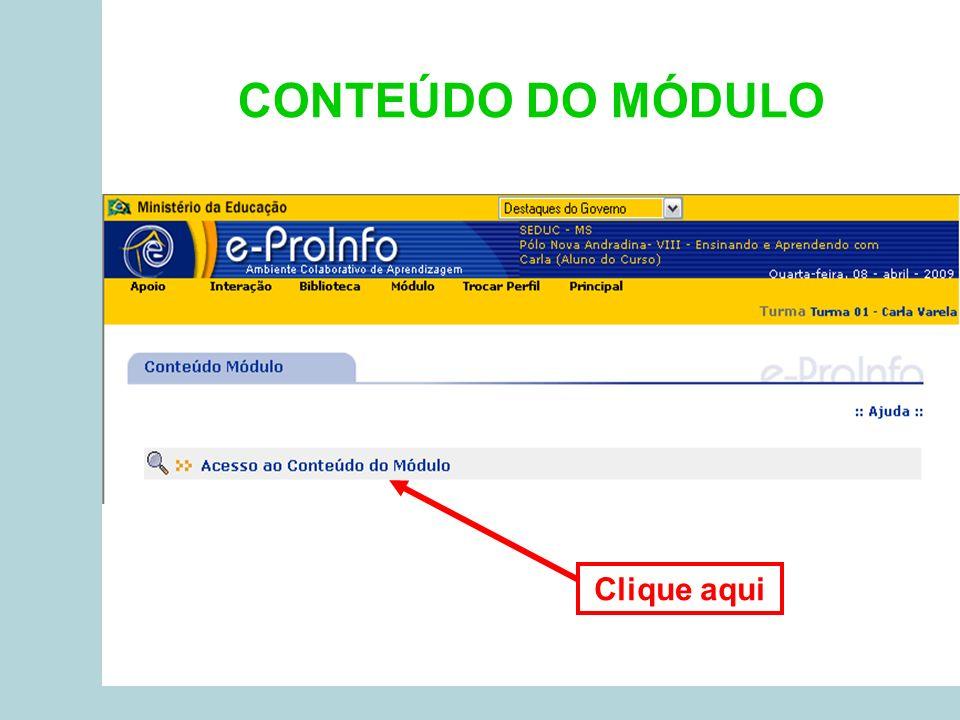 CONTEÚDO DO MÓDULO Clique aqui