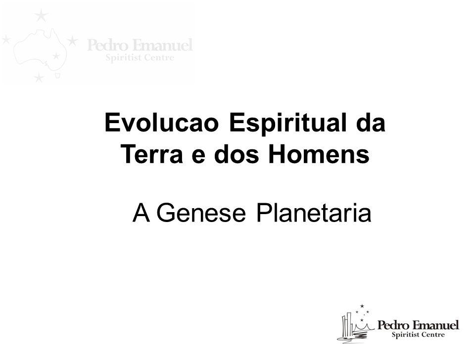Evolucao Espiritual da Terra e dos Homens A Genese Planetaria