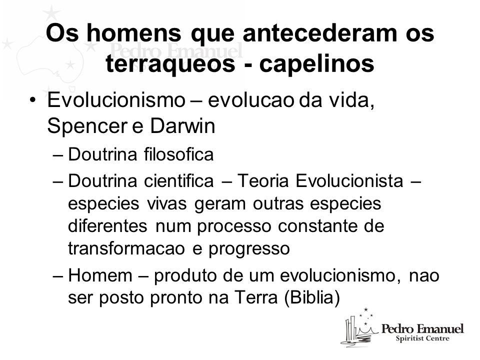 Evolucionismo – evolucao da vida, Spencer e Darwin –Doutrina filosofica –Doutrina cientifica – Teoria Evolucionista – especies vivas geram outras espe