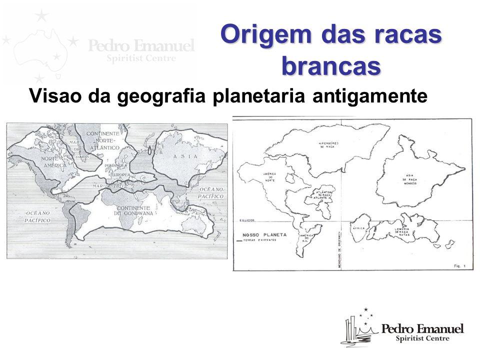Origem das racas brancas Visao da geografia planetaria antigamente
