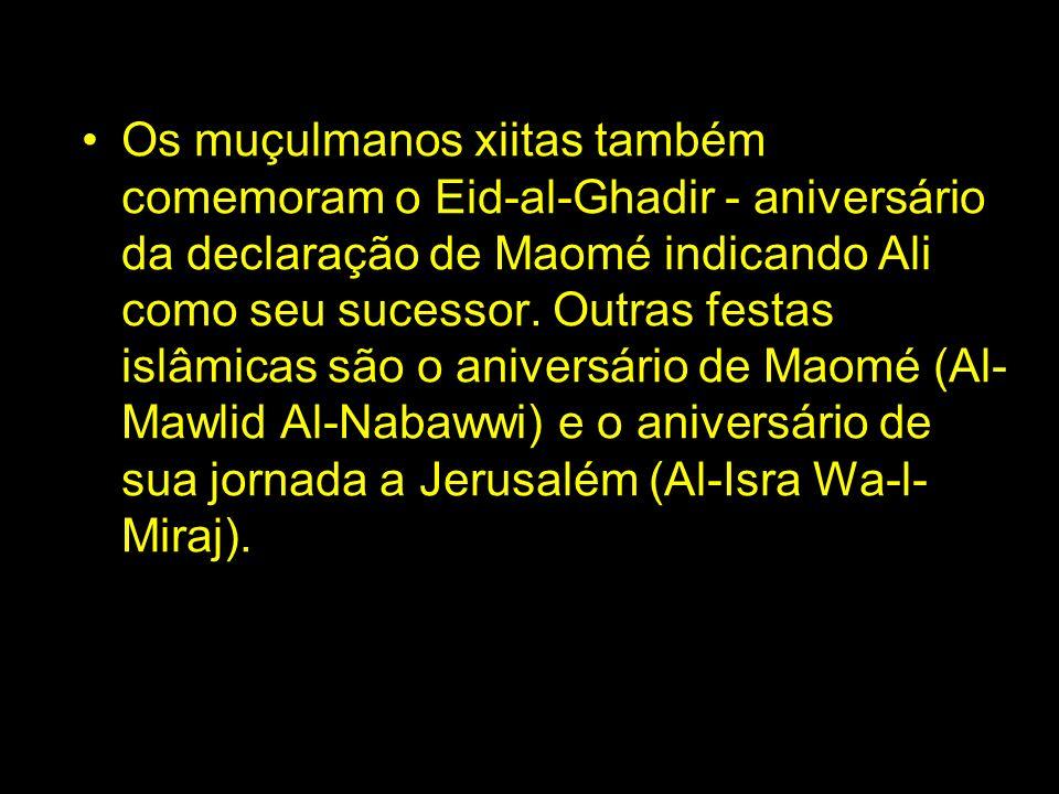 Os muçulmanos xiitas também comemoram o Eid-al-Ghadir - aniversário da declaração de Maomé indicando Ali como seu sucessor. Outras festas islâmicas sã