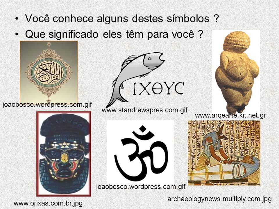 Você conhece alguns destes símbolos . Que significado eles têm para você .