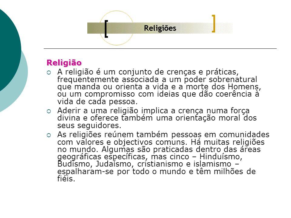 Religião A religião é um conjunto de crenças e práticas, frequentemente associada a um poder sobrenatural que manda ou orienta a vida e a morte dos Ho