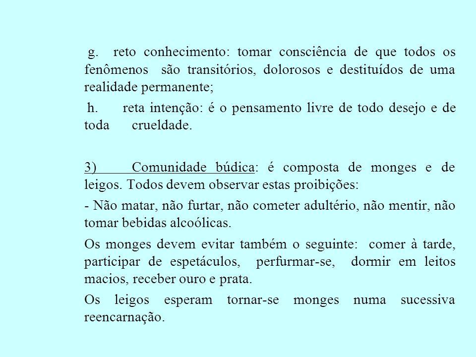 4)Texto Sagrado: O Tripitake (= 3 cestos), que expõe as regras monásticas, a doutrina de Buda e os comentários sobre a mesma.