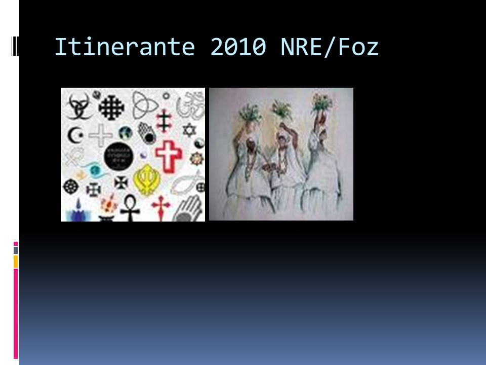 Itinerante 2010 NRE/Foz