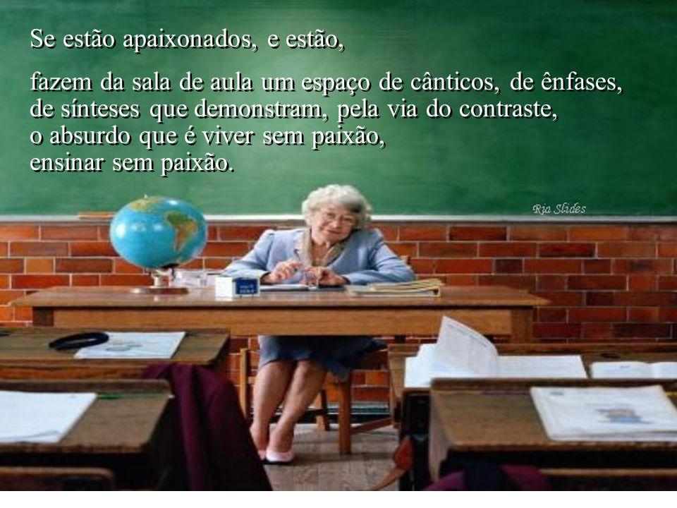 Os professores apaixonados, com ou sem carro, buzinam o silêncio comodista, Os professores apaixonados, com ou sem carro, buzinam o silêncio comodista