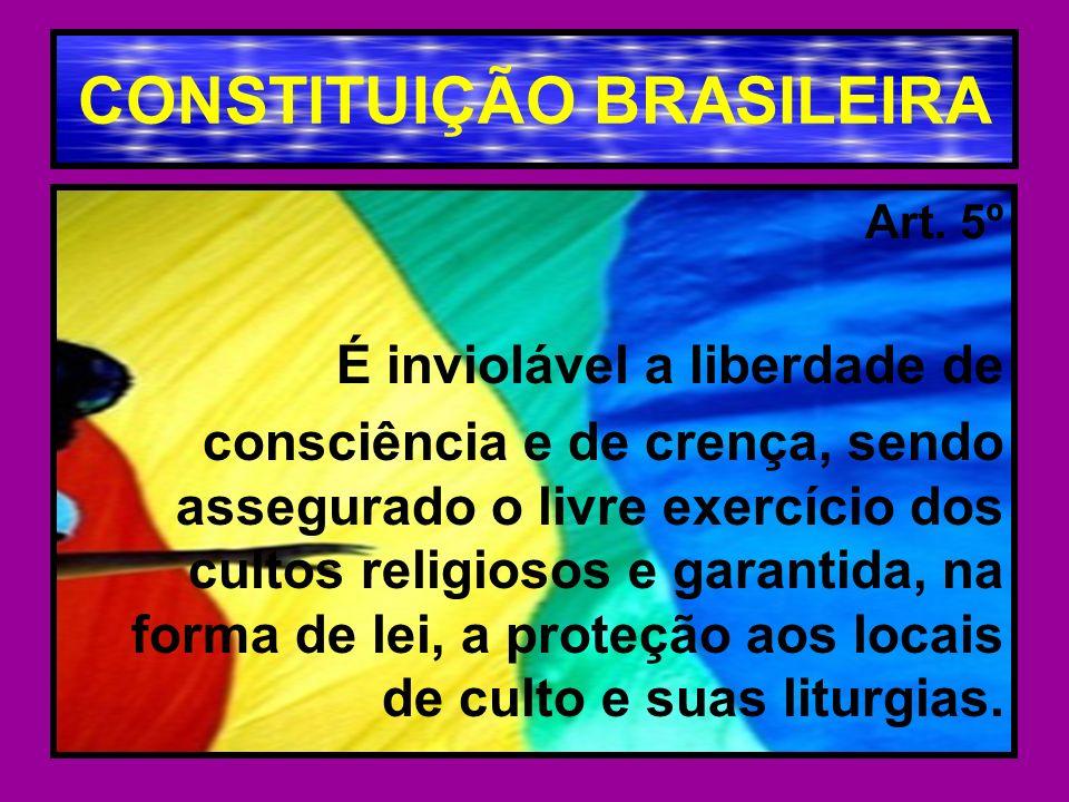 CONSTITUIÇÃO BRASILEIRA Art.