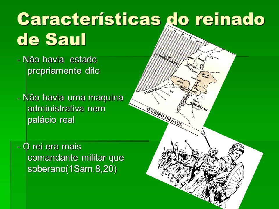 A ASCENSÃO DE DAVI 1 Sam.16 – 2 Sam.6 Saul reinou por poucos anos porque: Saul reinou por poucos anos porque: se apoderou da função sacerdotal(1 Sam.