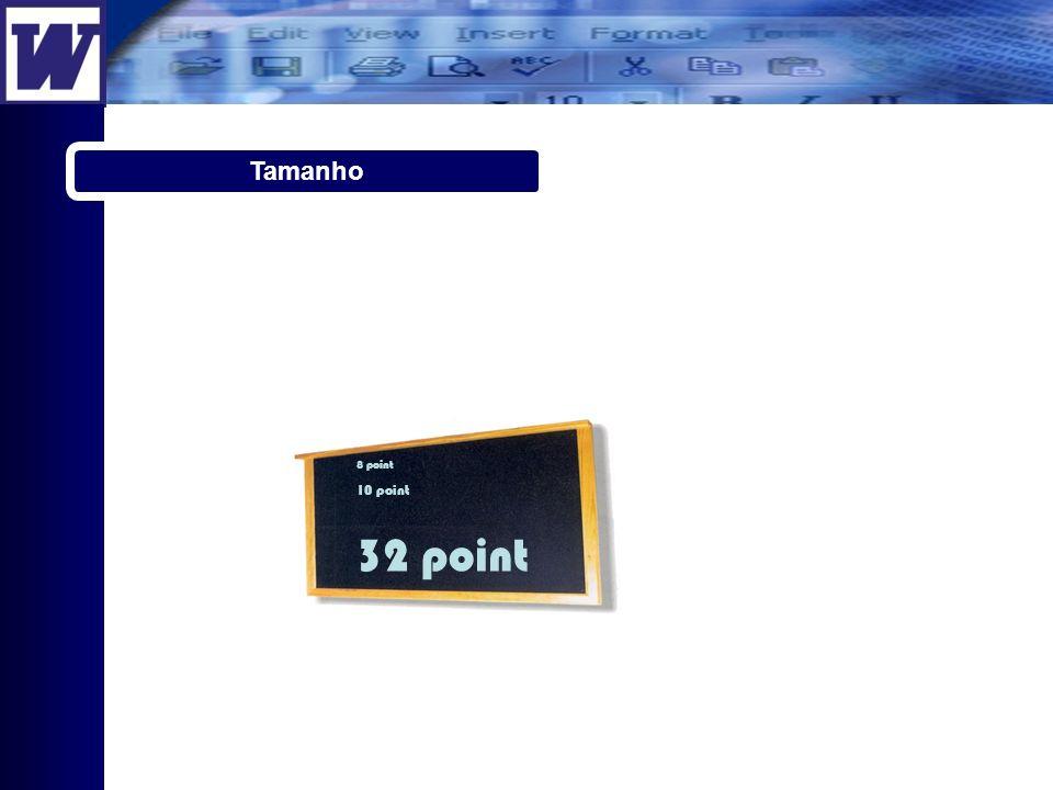 8 point 10 point 32 point Tamanho