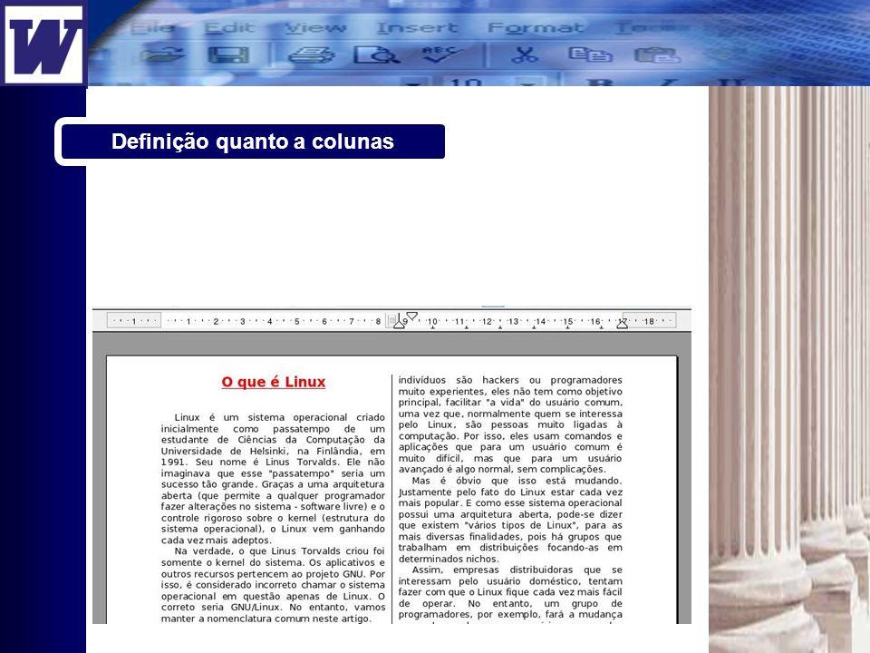 Definição quanto a colunas