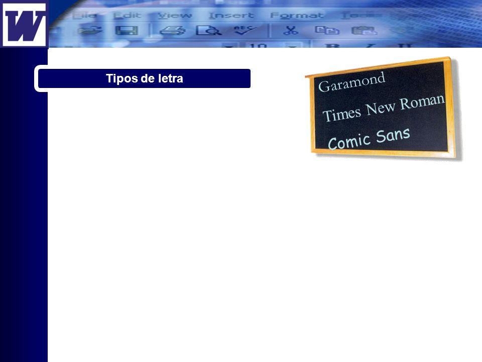 Tipos de letra Garamond Times New Roman Comic Sans