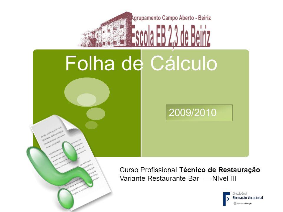 Folha de Cálculo Curso Profissional Técnico de Restauração Variante Restaurante-Bar Nível III 2009/2010