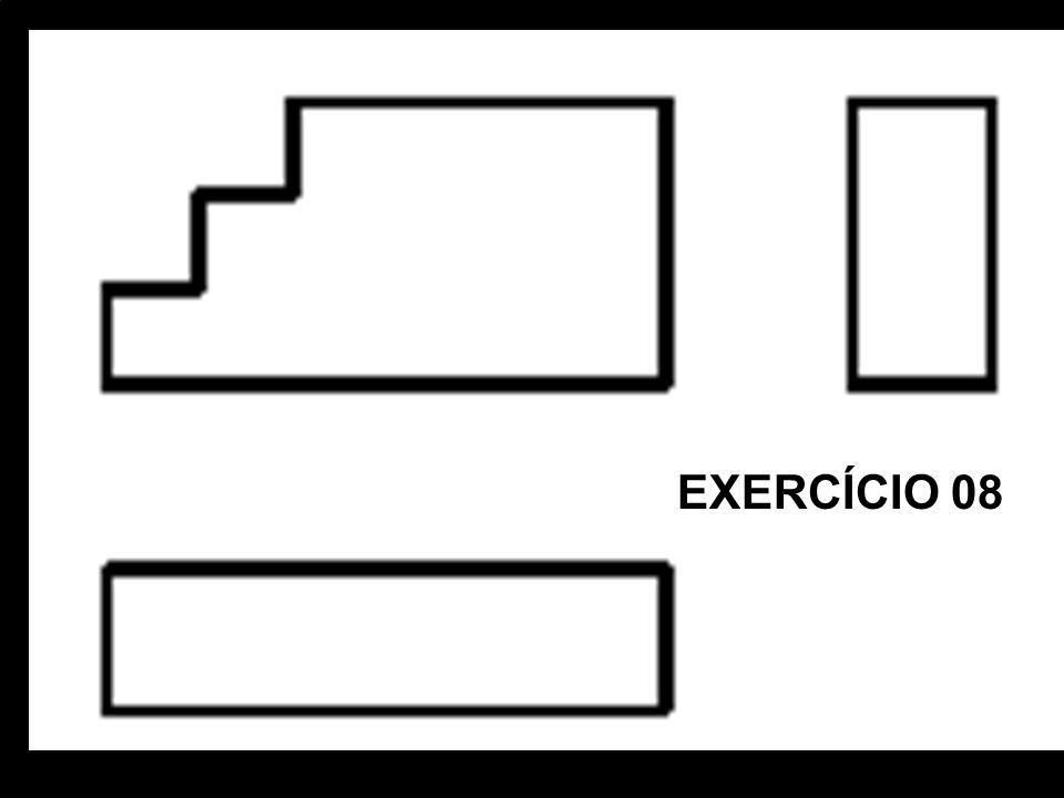 Vista FrontalVista SuperiorVista Lat. EsquerdaPerspectiva Isométrica. EXERCÍCIO 08