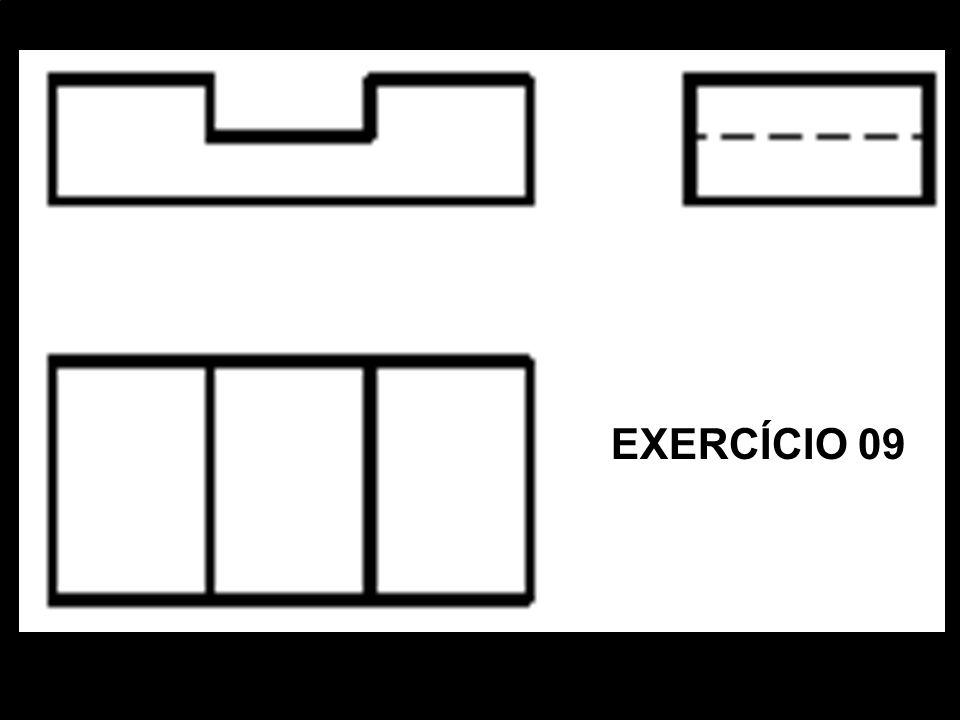Vista FrontalVista SuperiorVista Lat. EsquerdaPerspectiva Isométrica. EXERCÍCIO 09