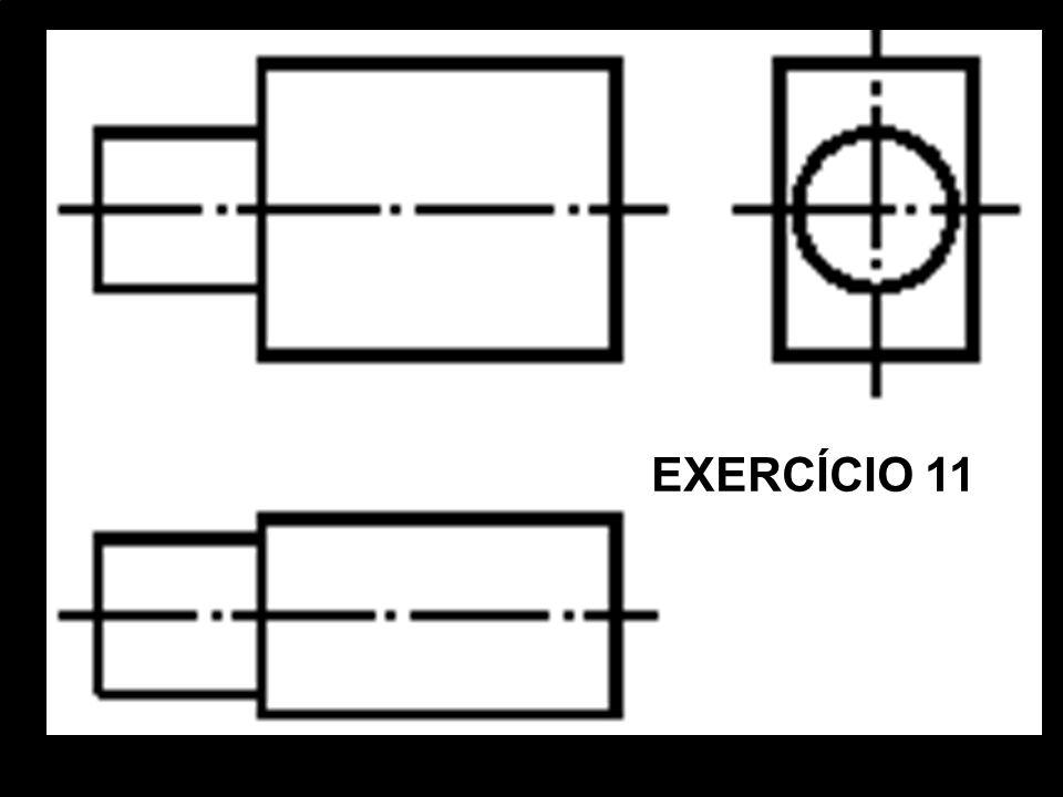 Vista FrontalVista SuperiorVista Lat. EsquerdaPerspectiva Isométrica. EXERCÍCIO 11