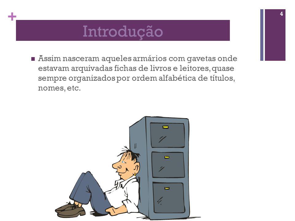 + Sistema de Gestão de Bases de Dados As ferramentas citadas anteriormente são exemplos de Sistemas de Gestão de Bases de Dados (SGBD).