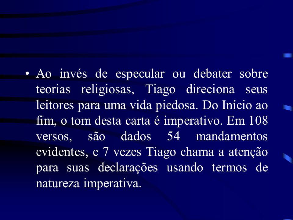 Ele afirma a unicidade de Deus (2.19;4.12) e enfatiza a bondade (1.17), a graça (4.6-8) e o juízo divinos (2.13).