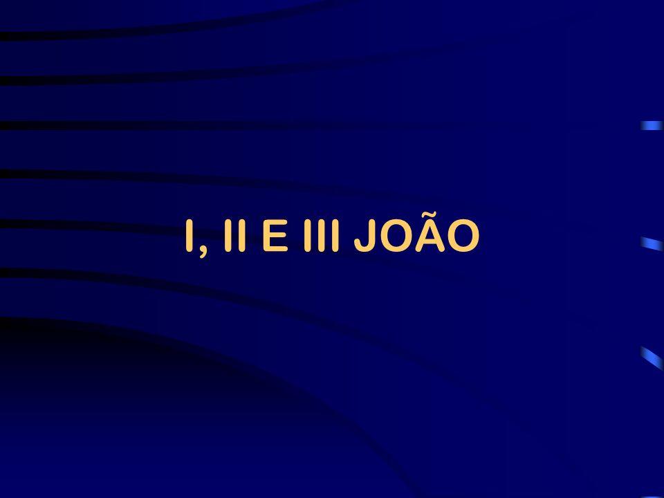 I, II E III JOÃO