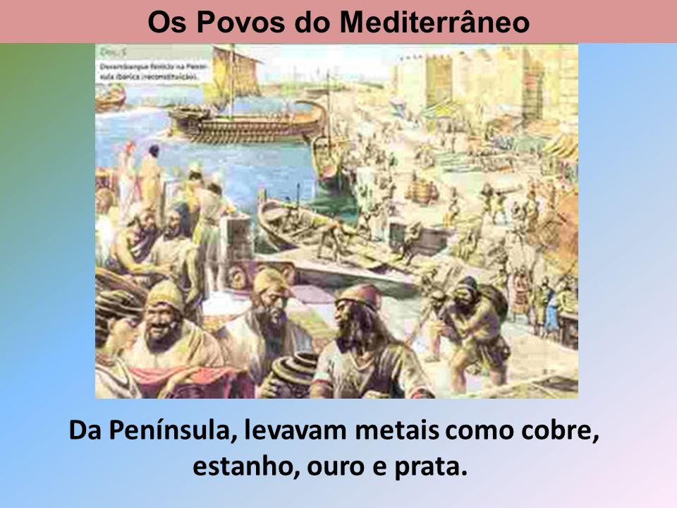 Trocavam-nos por armas, tecidos, estatuetas e peças em vidro e cerâmica. Os Povos do Mediterrâneo