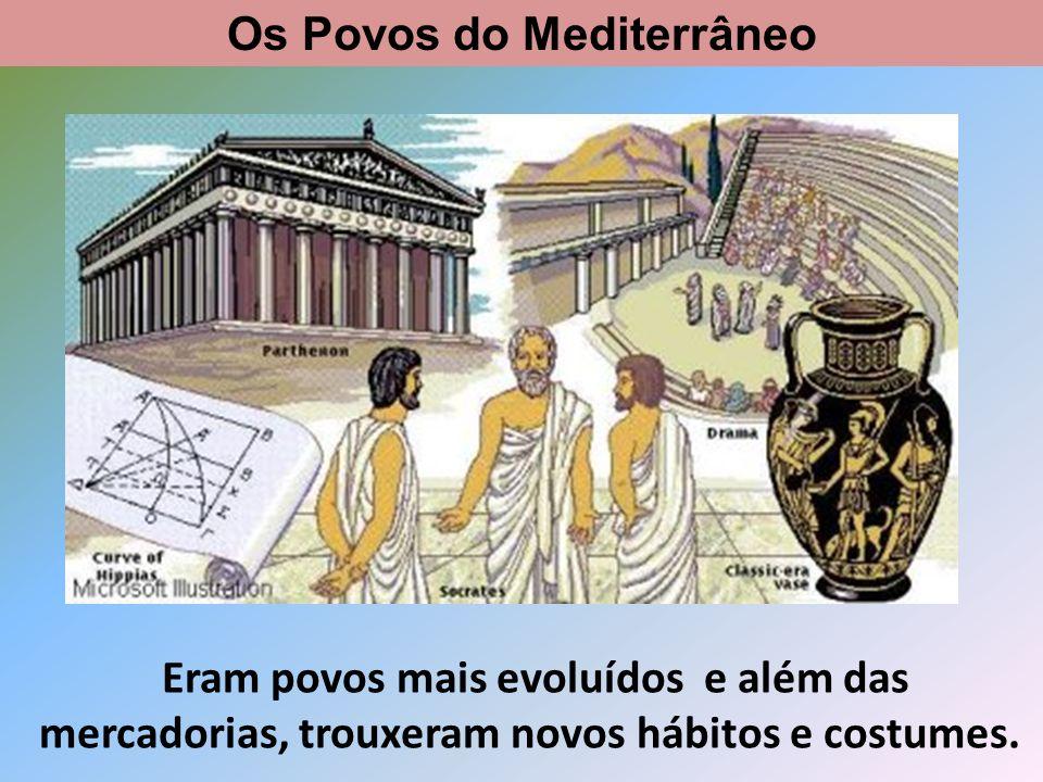 Os povos da Península adquiriram com eles a aprendizagem de novas técnicas artesanais, por exemplo o fabrico de cerâmica e vidro,… Os Povos do Mediterrâneo