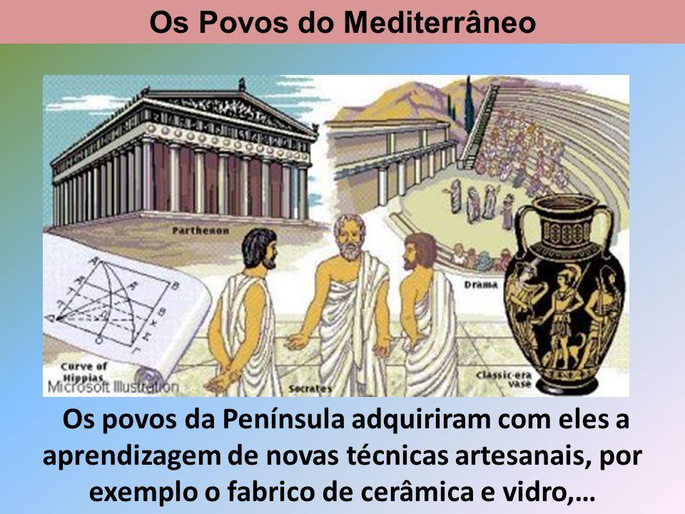 …a escrita com os Fenícios,… Os Povos do Mediterrâneo