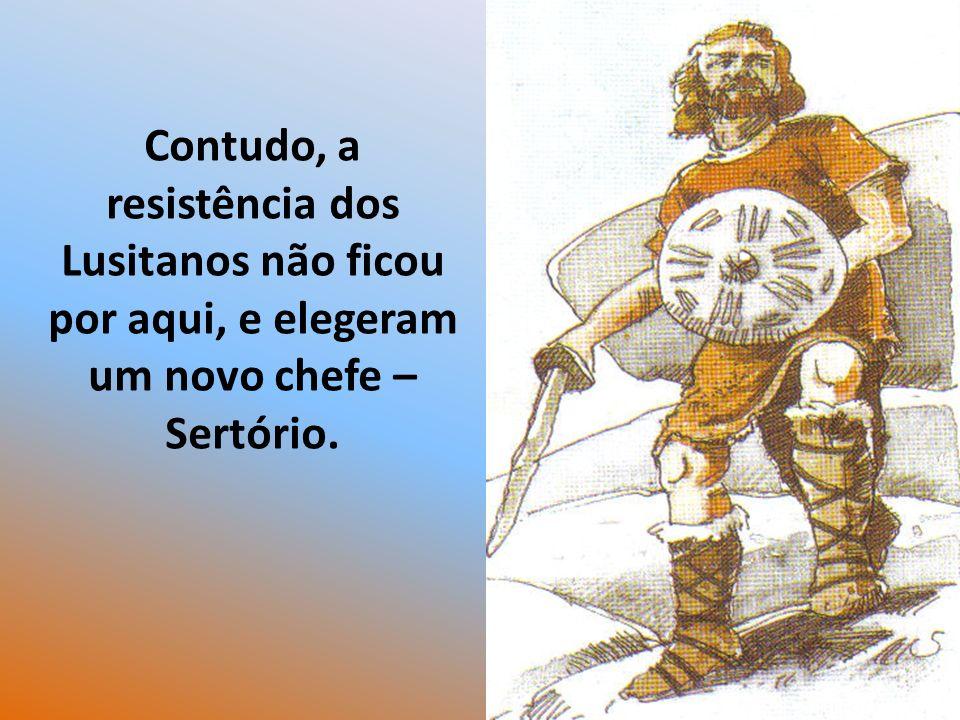 Sertório acabou por ter a mesma sorte que Viriato e também foi assassinado à traição durante um banquete.