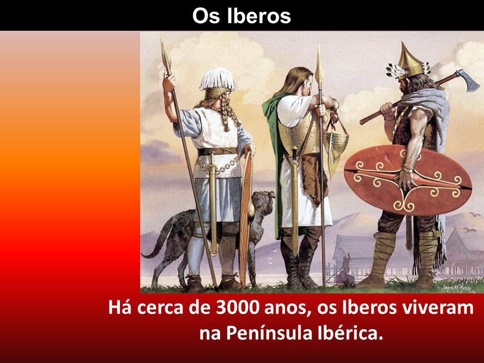 Eram agricultores, pastores e também se dedicavam à cerâmica… Os Iberos