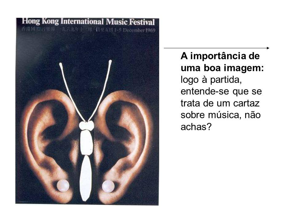 A importância de uma boa imagem: logo à partida, entende-se que se trata de um cartaz sobre música, não achas?